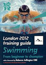 London 2012 Training Guide Swimming