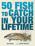 50 Fish to Catch in Your Lifetime af Chris Tarrant, John Bailey