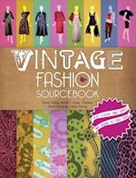 Vintage Fashion Sourcebook af Sarah Kennedy, Karen Clarkson, Emma Baxter-Wright