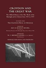 Croydon and the Great War af H Keatly Moore, William Charles Berwick Sayers
