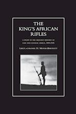 KING'S AFRICAN RIFLES. A Study in the Military History of East and Central Africa, 1890-1945 Volume One af H. Moyse-Bartlett