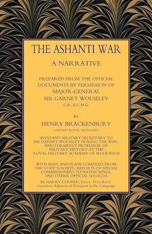 Bog, hæftet ASHANTI WAR (1874): A Narrative Prepared from the Official Document by Permission of Major-General Sir Garnet Wolseley Volume af Capt Henry Brackenbury Ra
