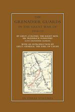THE GRENADIER GUARDS IN THE GREAT WAR 1914-1918 Volume Three