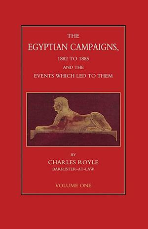 Bog, paperback Egyptian Campaigns, 1882-1885 and the Events Which Led to Them Volume One af Charles Royle