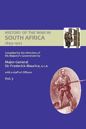 Bog, hæftet OFFICIAL HISTORY OF THE WAR IN SOUTH AFRICA 1899-1902 compiled by the Direction of His Majesty's Government Volume Three