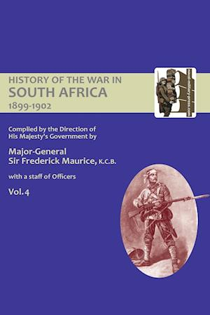 Bog, hæftet OFFICIAL HISTORY OF THE WAR IN SOUTH AFRICA 1899-1902 compiled by the Direction of His Majesty's Government Volume Four