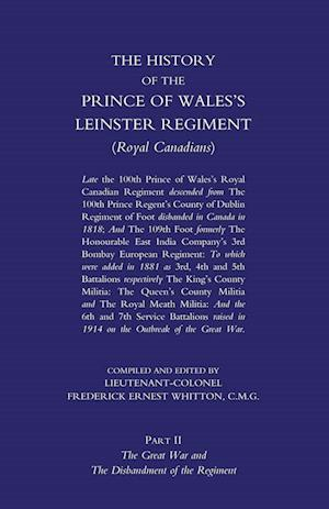 Bog, hæftet PRINCE OF WALES'S LEINSTER REGIMENT (ROYAL CANADIANS): The History of the Prince of Wales's Leinster Regiment (Royal Canadians) Volume Two af Lieutenant Colonel F. E. Whitton