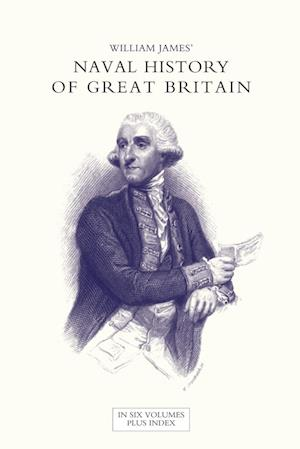 NAVAL HISTORY OF GREAT BRITAIN FROM THE DECLARATION OF WAR BY FRANCE IN 1793 TO THE ACCESSION OF GEORGE IV Volume One