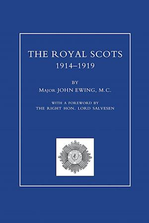 Bog, hæftet ROYAL SCOTS 1914-1919 Volume One af Major John Ewing