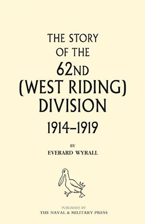 Bog, paperback History of the 62nd (West Riding) Division 1914 - 1918 Volume Two af Everard Wyrall