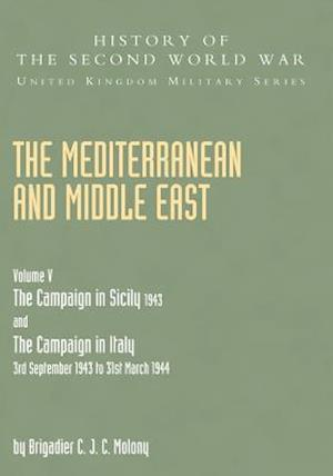 Bog, hæftet MEDITERRANEAN AND MIDDLE EAST VOLUME V: THE CAMPAIGN IN SICILY 1943 AND THE CAMPAIGN IN ITALY 3rd September 1943 TO 31st March 1944 Part One af Brigadier C J. C. Molony