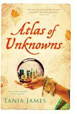 Atlas of Unknowns af Tania James
