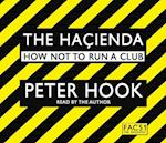 The Hacienda Abridged af Peter Hook