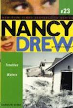 Troubled Waters (Nancy Drew, nr. 23)