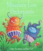 Monsters Love Underpants af Claire Freedman