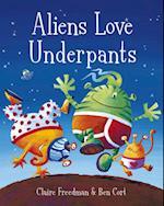 Aliens Love Underpants! af Ben Cort, Claire Freedman