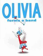 Olivia Forms a Band af Ian Falconer
