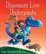 Dinosaurs Love Underpants af Ben Cort, Claire Freedman