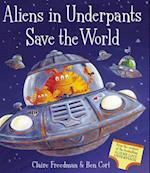 Aliens in Underpants Save the World af Ben Cort, Claire Freedman