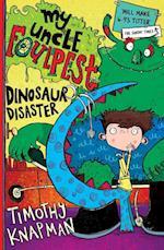 My Uncle Foulpest: Dinosaur Disaster af Timothy Knapman, Sarah Horne