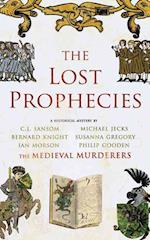 The Lost Prophecies af The Medieval Murderers, Michael Jecks, Philip Gooden