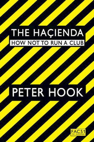 Bog, paperback The Hacienda af Peter Hook