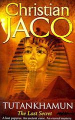 Tutankhamun: The Last Secret af Christian Jacq