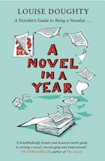 Novel in a Year af Louise Doughty