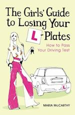 Girls' Guide To Losing Your L-Plates