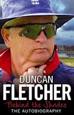 Behind the Shades af Duncan Fletcher