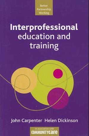 Bog, paperback Interprofessional education and training af Jon Carpenter
