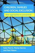 Children, families and social exclusion af Kate Morris