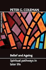 Belief and Ageing af Peter G. Coleman