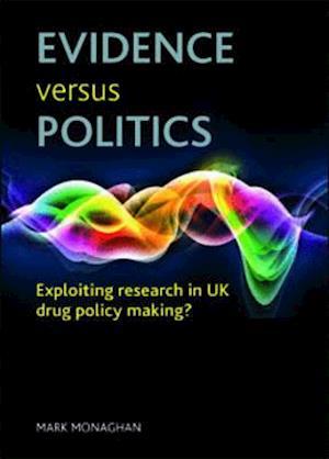 Evidence versus politics