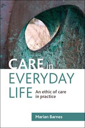 Care in everyday life