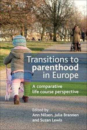 Transitions to parenthood in Europe