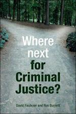 Where next for criminal justice? af David Faulkner