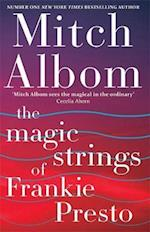 The Magic Strings of Frankie Presto af Mitch Albom
