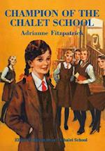 Champion of the Chalet School (The Chalet School, nr. 19)