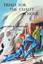 Trials for the Chalet School (The Chalet School, nr. 41)