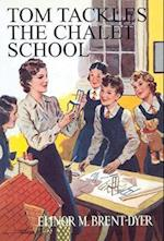 Tom Tackles the Chalet School (The Chalet School, nr. 19)