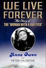 We Live Forever af Anne Owen, Peter Valentine