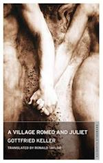A Village Romeo and Juliet af Ronald Taylor, Gottfried Keller