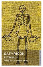 Satyricon af Andrew Brown, Petronius Arbiter