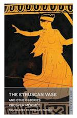 The Etruscan Vase and Other Stories af Douglas Parmee, Prosper Merimee