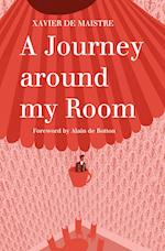 A Journey Around My Room af Xavier De Maistre