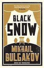 Black Snow af Mikhail Afanasevich Bulgakov