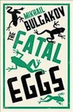 Fatal Eggs af Mikhail Afanasevich Bulgakov