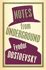 Notes from Underground (Alma Classics Evergreens)