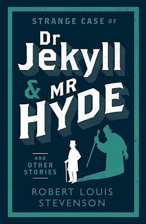 Bog, paperback Strange Case of Dr Jekyll and Mr Hyde and Other Stories af Robert Louis Stevenson